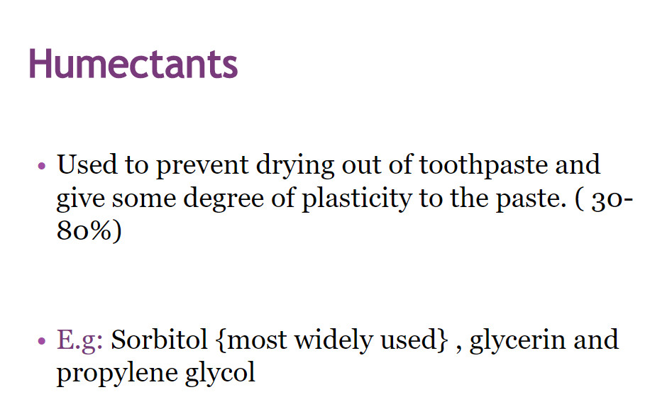 toothpaste ingredients humactants